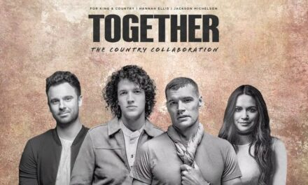 For KING & COUNTRY Collaborate with Hannah Ellis & Jackson Michelson for New Song – TOGETHER