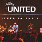 """Hillsong UNITED's Blissful Track """"Another in The Fire – Live"""""""